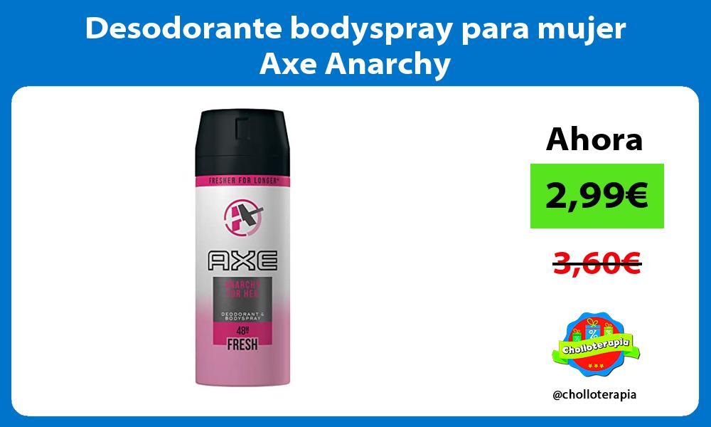 Desodorante bodyspray para mujer Axe Anarchy