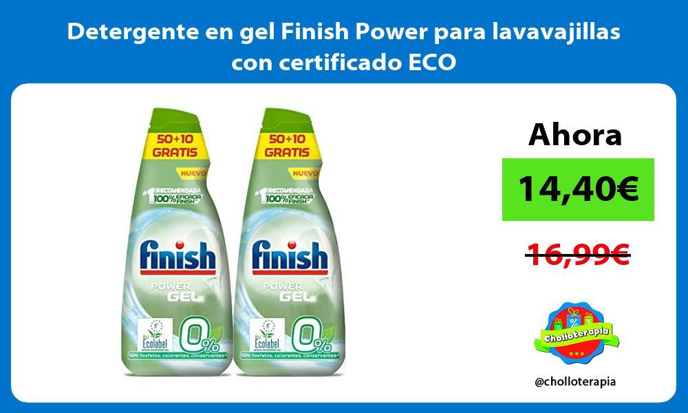 Detergente en gel Finish Power para lavavajillas con certificado ECO