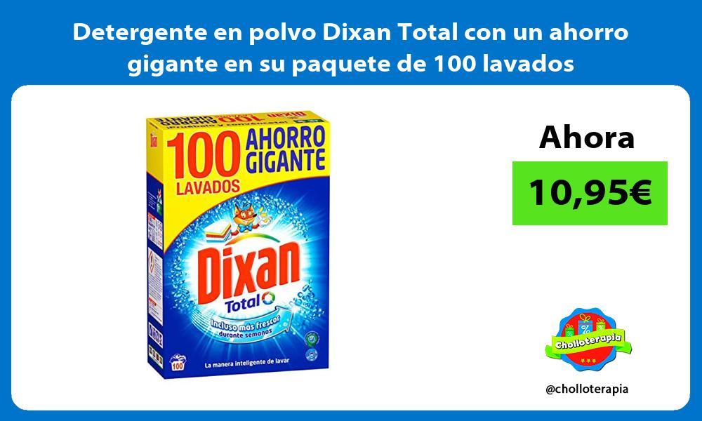 Detergente en polvo Dixan Total con un ahorro gigante en su paquete de 100 lavados
