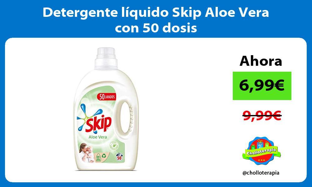 Detergente liquido Skip Aloe Vera con 50 dosis