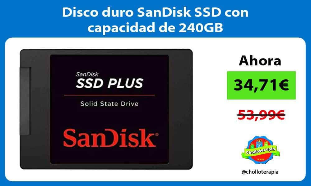 Disco duro SanDisk SSD con capacidad de 240GB