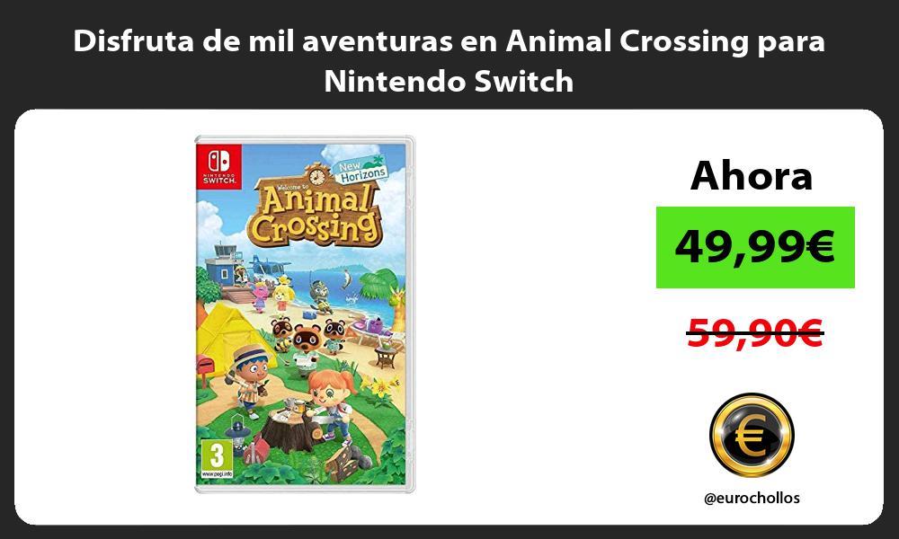 Disfruta de mil aventuras en Animal Crossing para Nintendo Switch