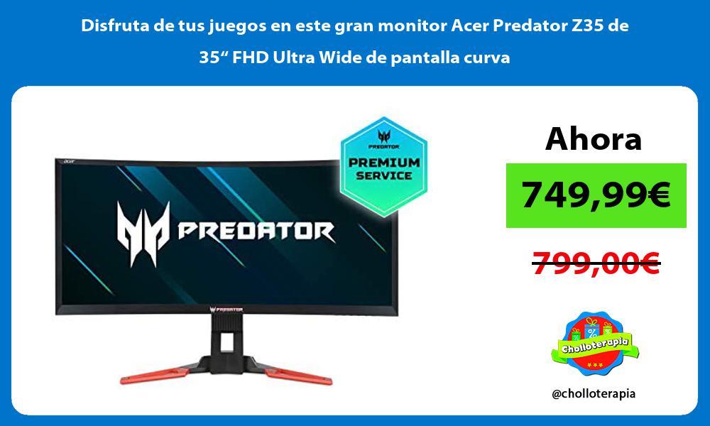 Disfruta de tus juegos en este gran monitor Acer Predator Z35 de 35 FHD Ultra Wide de pantalla curva