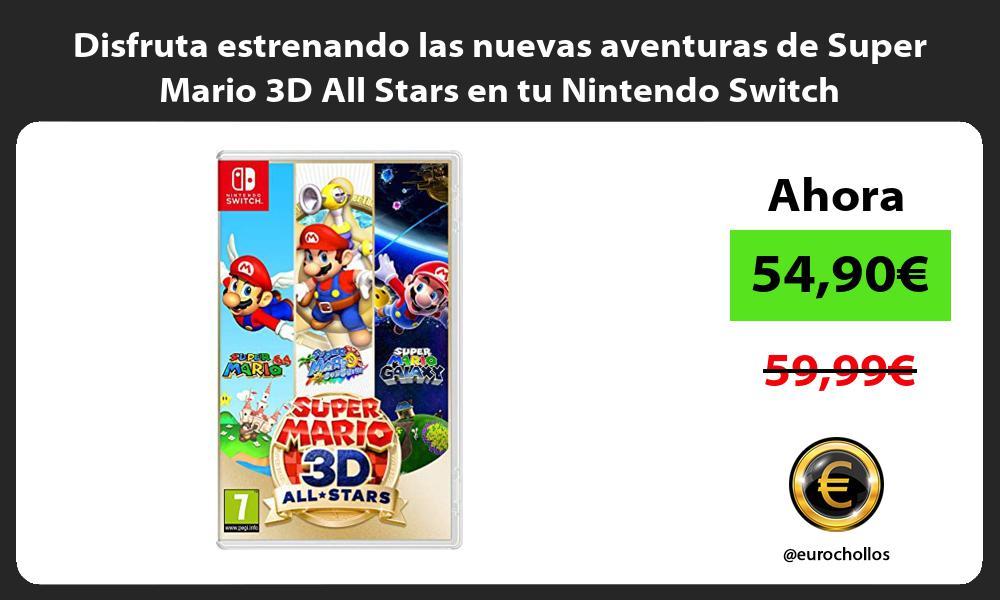 Disfruta estrenando las nuevas aventuras de Super Mario 3D All Stars en tu Nintendo Switch