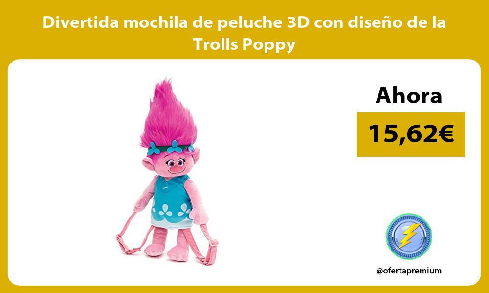 Divertida mochila de peluche 3D con diseno de la Trolls Poppy