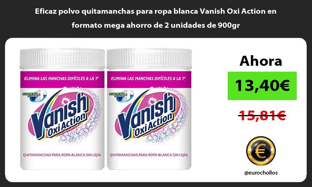 Eficaz polvo quitamanchas para ropa blanca Vanish Oxi Action en formato mega ahorro de 2 unidades de 900gr