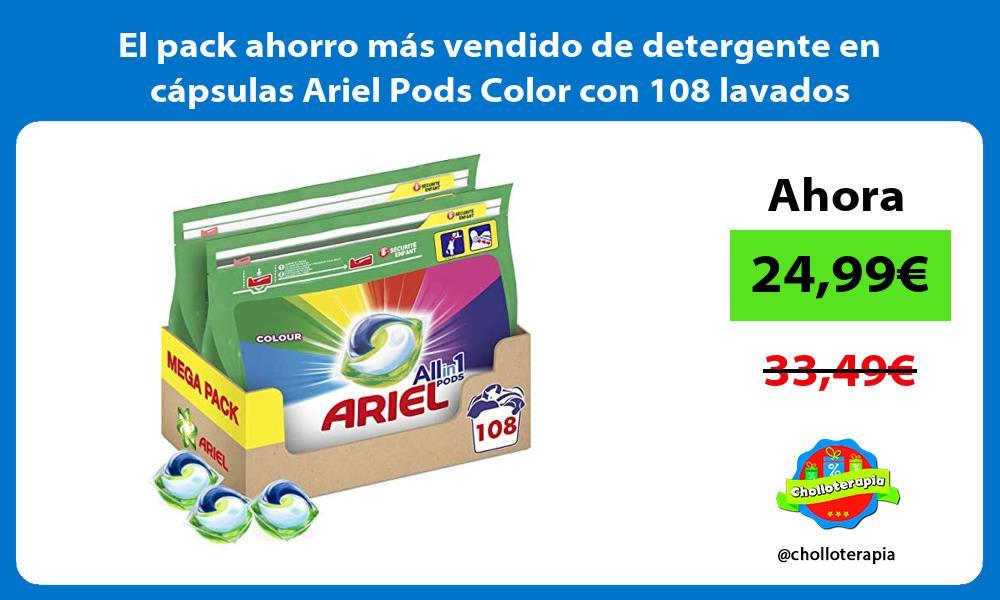 El pack ahorro mas vendido de detergente en capsulas Ariel Pods Color con 108 lavados
