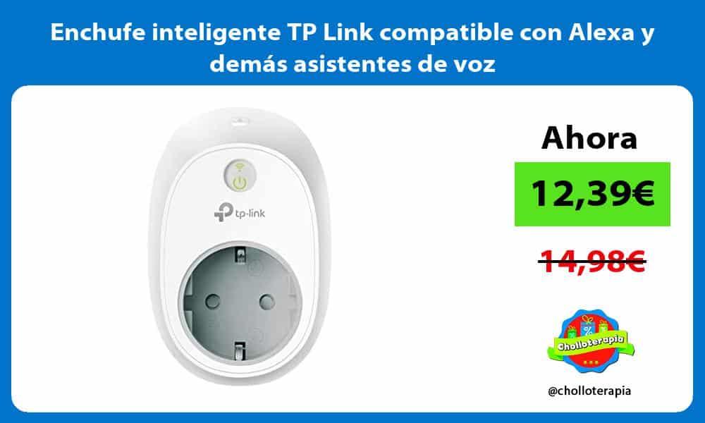 Enchufe inteligente TP Link compatible con Alexa y demás asistentes de voz