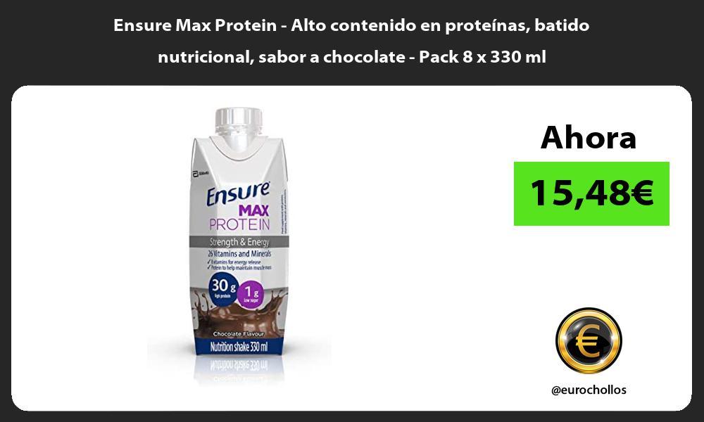Ensure Max Protein Alto contenido en proteínas batido nutricional sabor a chocolate Pack 8 x 330 ml