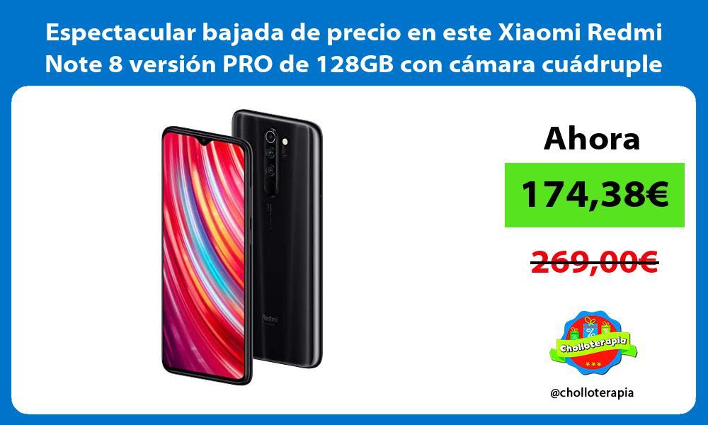 Espectacular bajada de precio en este Xiaomi Redmi Note 8 version PRO de 128GB con camara cuadruple