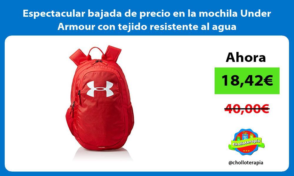 Espectacular bajada de precio en la mochila Under Armour con tejido resistente al agua