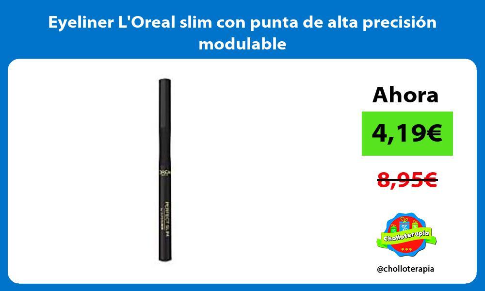 Eyeliner LOreal slim con punta de alta precisión modulable