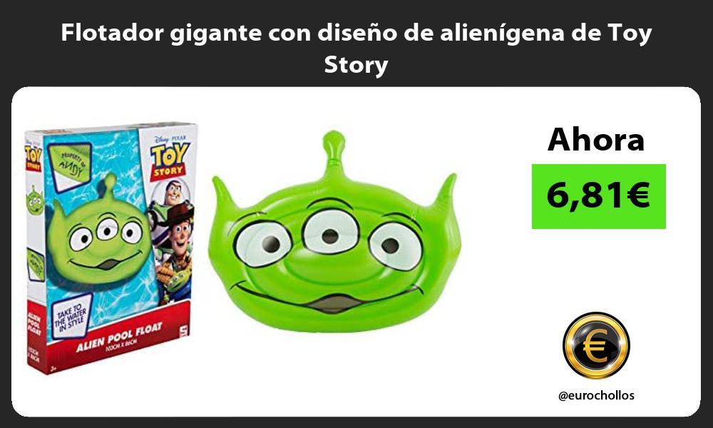 Flotador gigante con diseño de alienígena de Toy Story