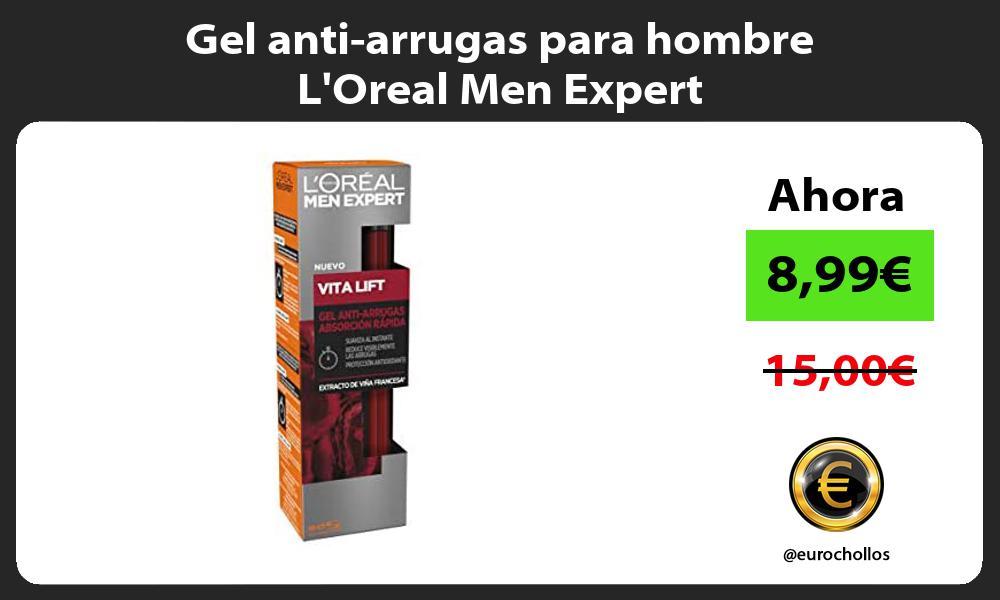 Gel anti arrugas para hombre LOreal Men Expert