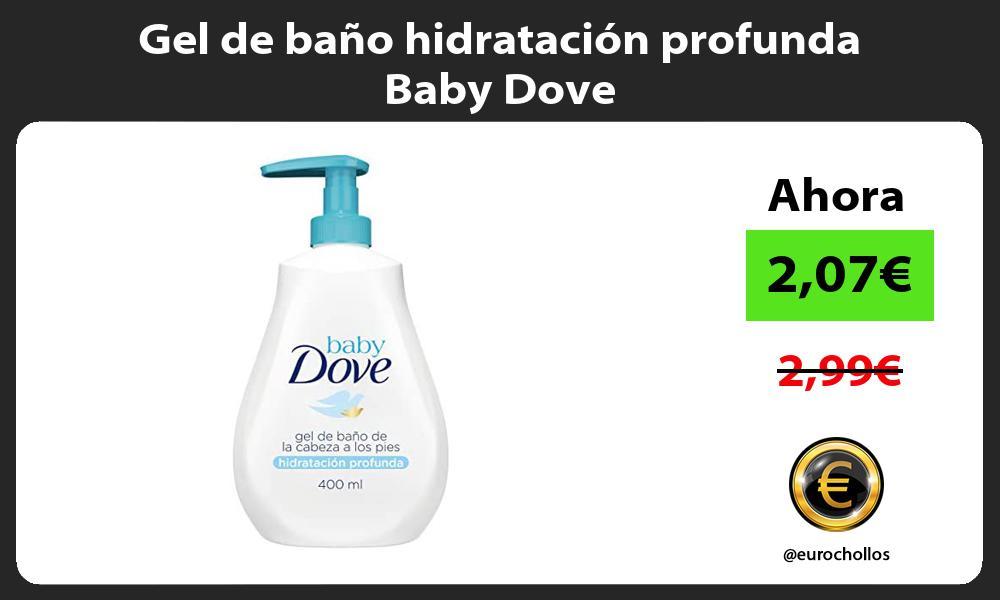 Gel de baño hidratación profunda Baby Dove