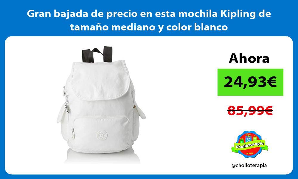 Gran bajada de precio en esta mochila Kipling de tamano mediano y color blanco