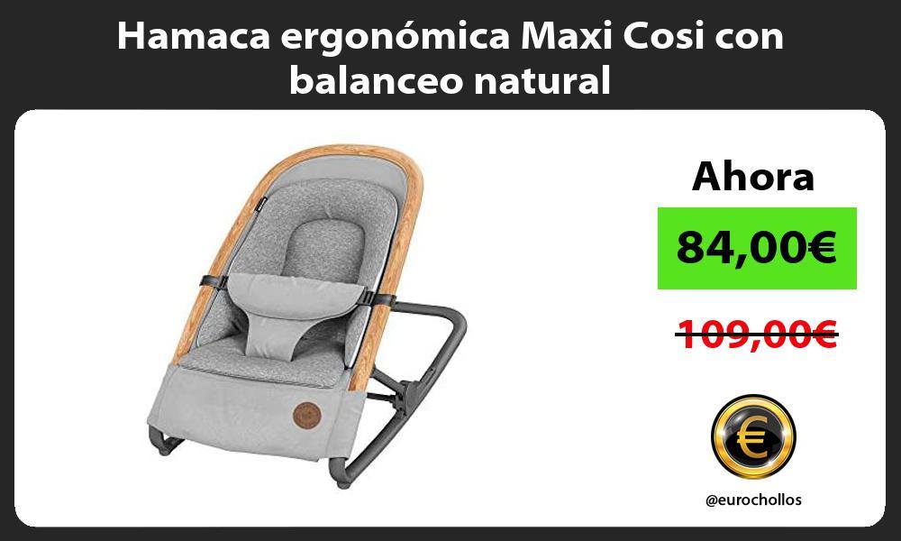 Hamaca ergonomica Maxi Cosi con balanceo natural