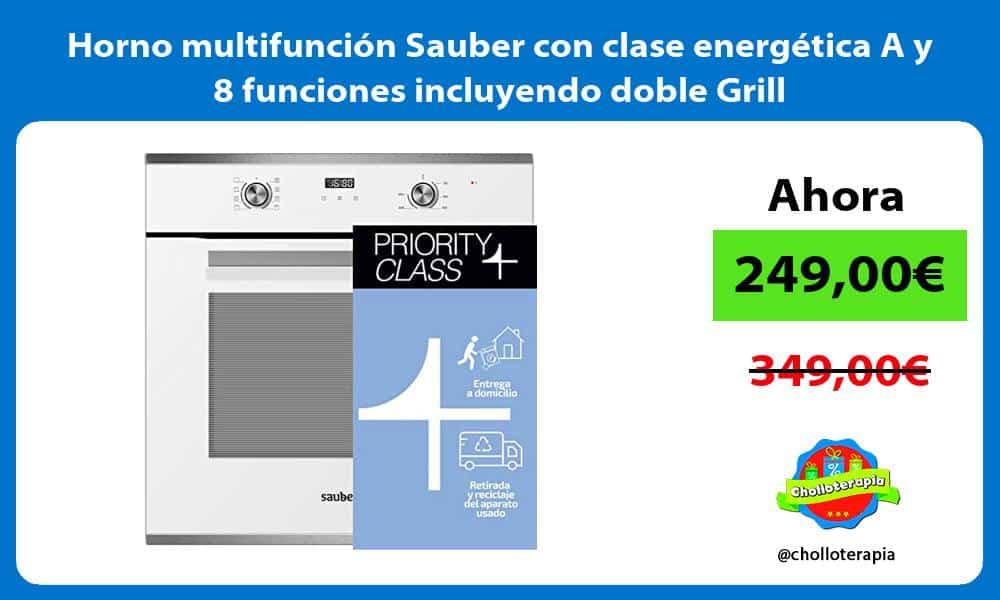 Horno multifunción Sauber con clase energética A y 8 funciones incluyendo doble Grill