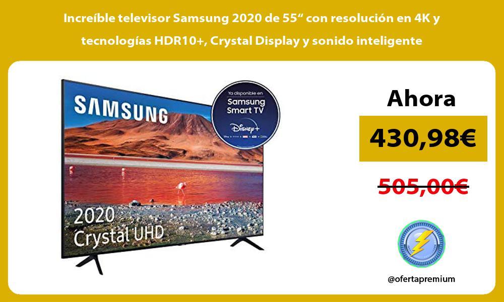 Increible televisor Samsung 2020 de 55 con resolucion en 4K y tecnologias HDR10 Crystal Display y sonido inteligente