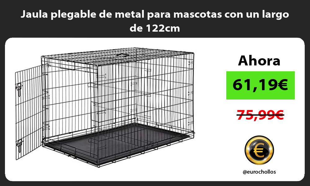 Jaula plegable de metal para mascotas con un largo de 122cm