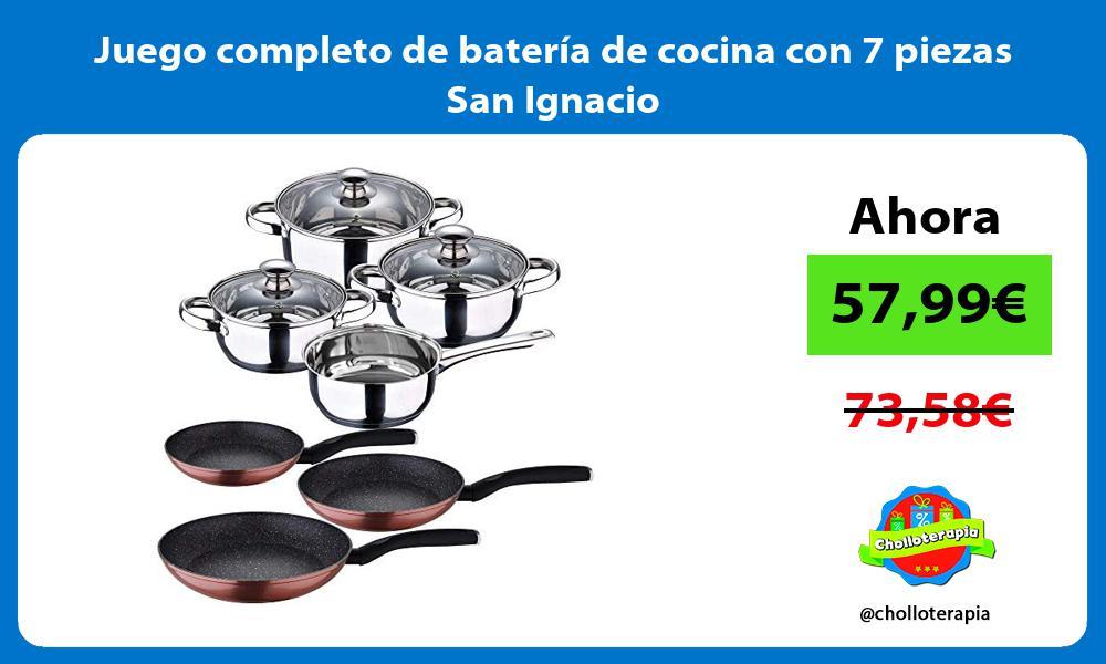 Juego completo de bateria de cocina con 7 piezas San Ignacio