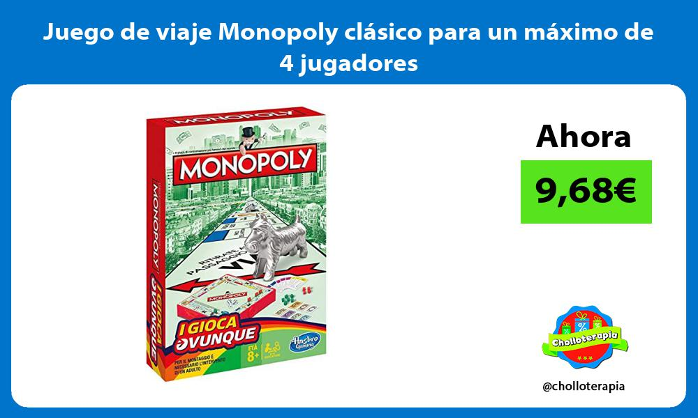 Juego de viaje Monopoly clásico para un máximo de 4 jugadores
