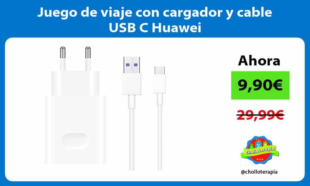 Juego de viaje con cargador y cable USB C Huawei