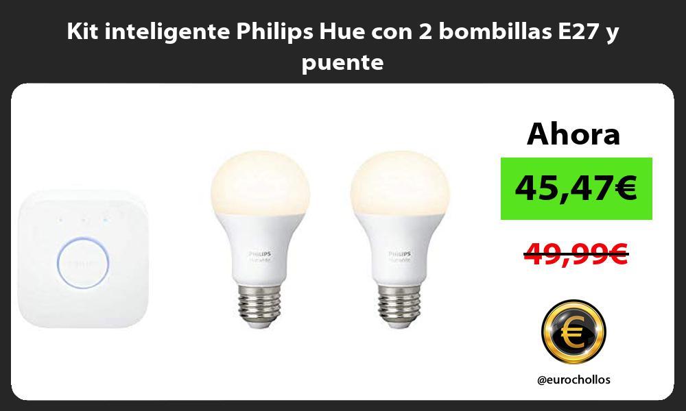 Kit inteligente Philips Hue con 2 bombillas E27 y puente