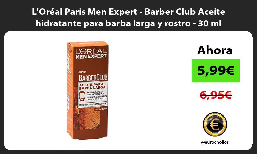 LOréal Paris Men Expert Barber Club Aceite hidratante para barba larga y rostro 30 ml