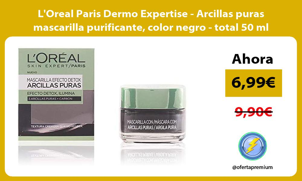 LOreal Paris Dermo Expertise Arcillas puras mascarilla purificante color negro total 50 ml