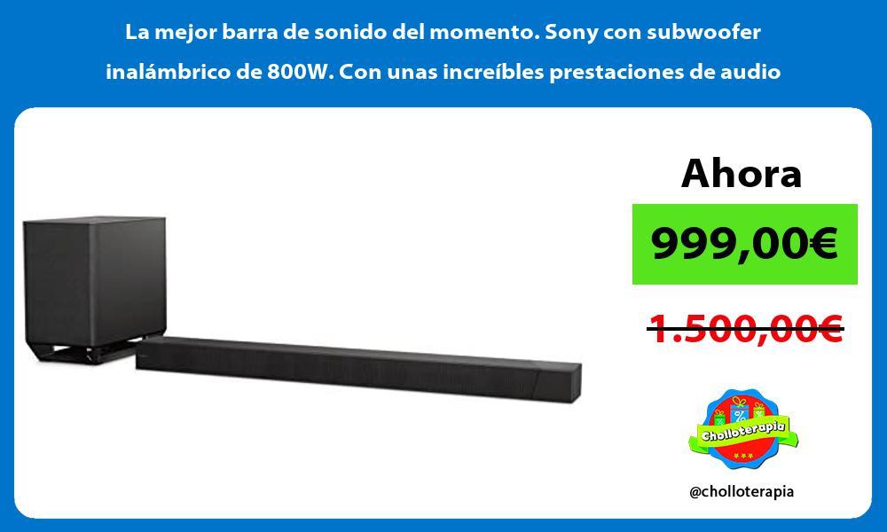 La mejor barra de sonido del momento Sony con subwoofer inalambrico de 800W Con unas increibles prestaciones de audio