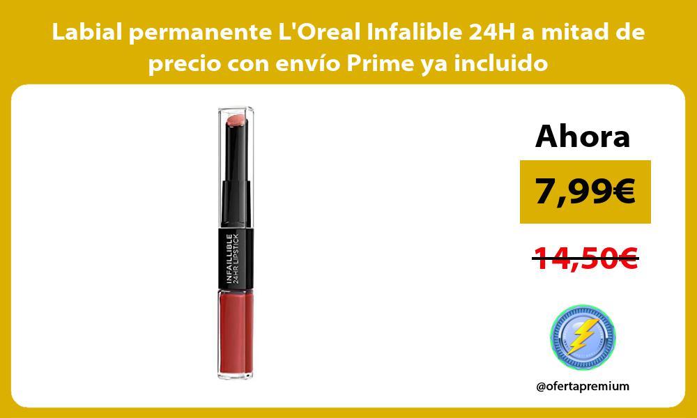 Labial permanente LOreal Infalible 24H a mitad de precio con envío Prime ya incluido