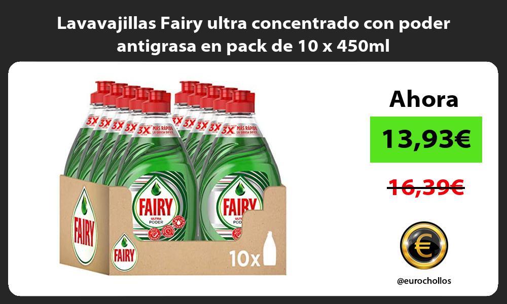 Lavavajillas Fairy ultra concentrado con poder antigrasa en pack de 10 x 450ml