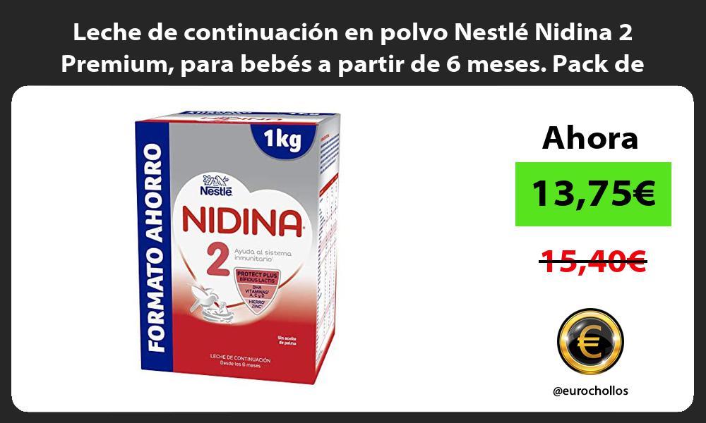 Leche de continuación en polvo Nestlé Nidina 2 Premium para bebés a partir de 6 meses Pack de 1Kg