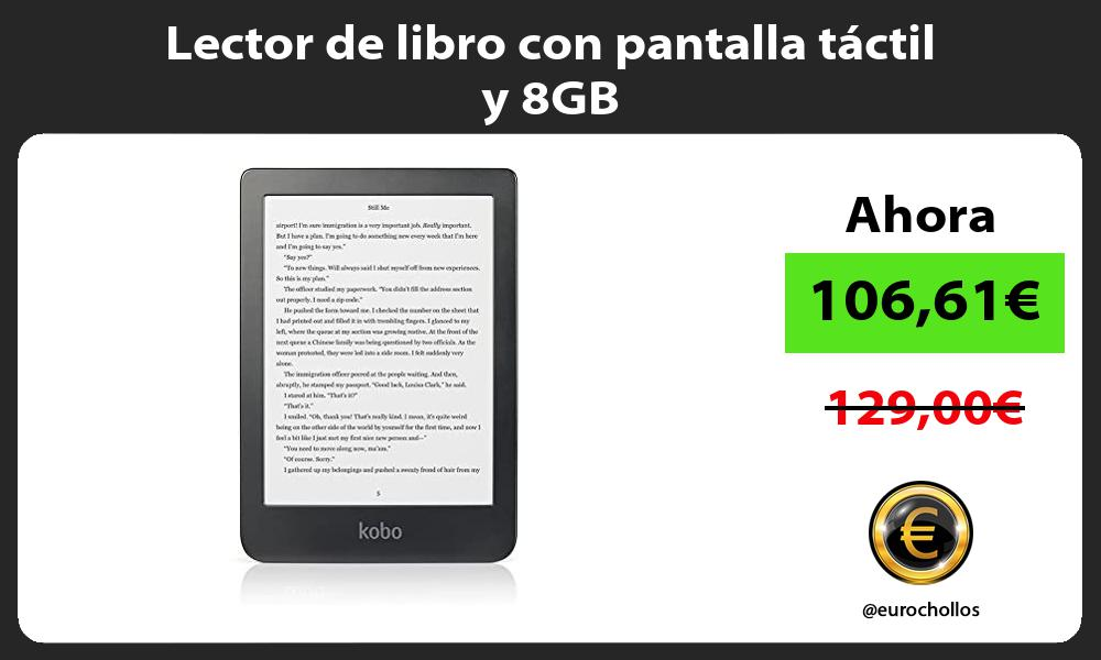 Lector de libro con pantalla táctil y 8GB