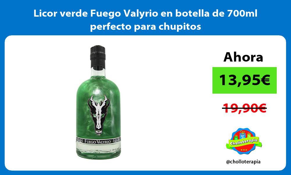 Licor verde Fuego Valyrio en botella de 700ml perfecto para chupitos