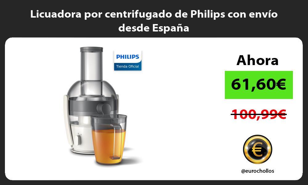Licuadora por centrifugado de Philips con envío desde España