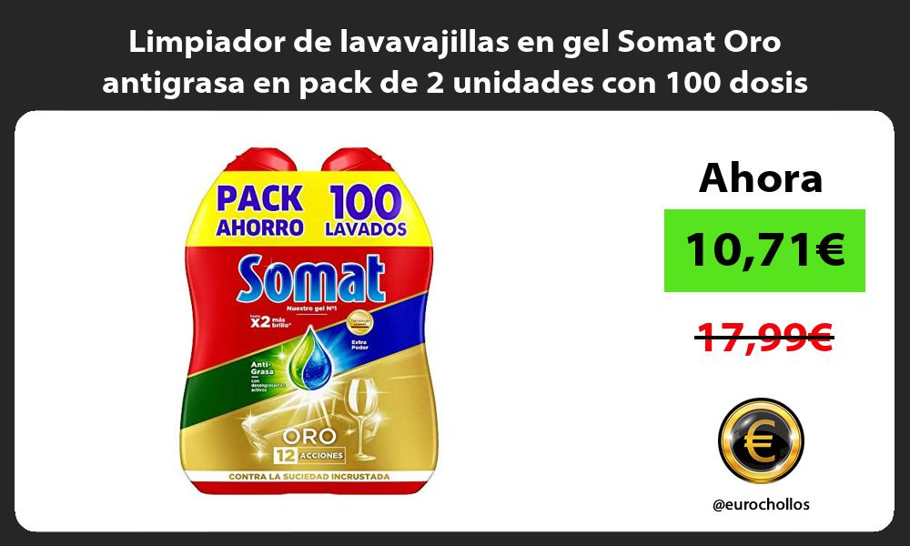 Limpiador de lavavajillas en gel Somat Oro antigrasa en pack de 2 unidades con 100 dosis