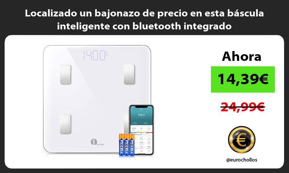 Localizado un bajonazo de precio en esta bascula inteligente con bluetooth integrado