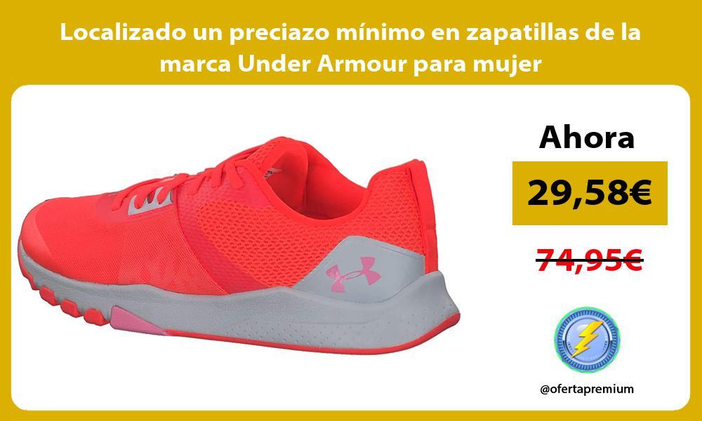 Localizado un preciazo minimo en zapatillas de la marca Under Armour para mujer