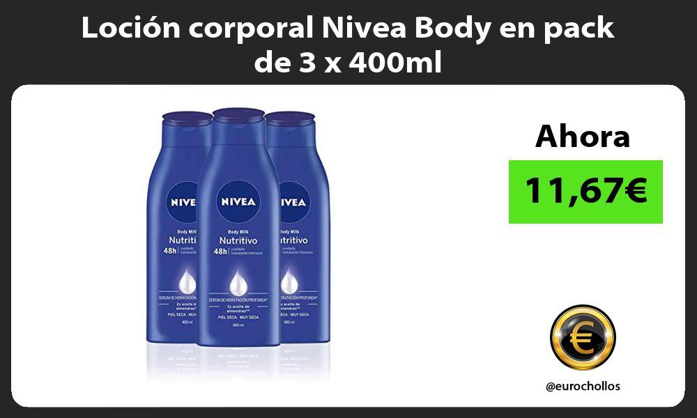 Loción corporal Nivea Body en pack de 3 x 400ml
