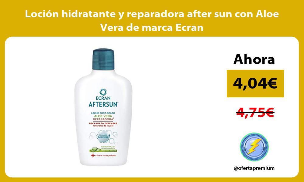 Loción hidratante y reparadora after sun con Aloe Vera de marca Ecran