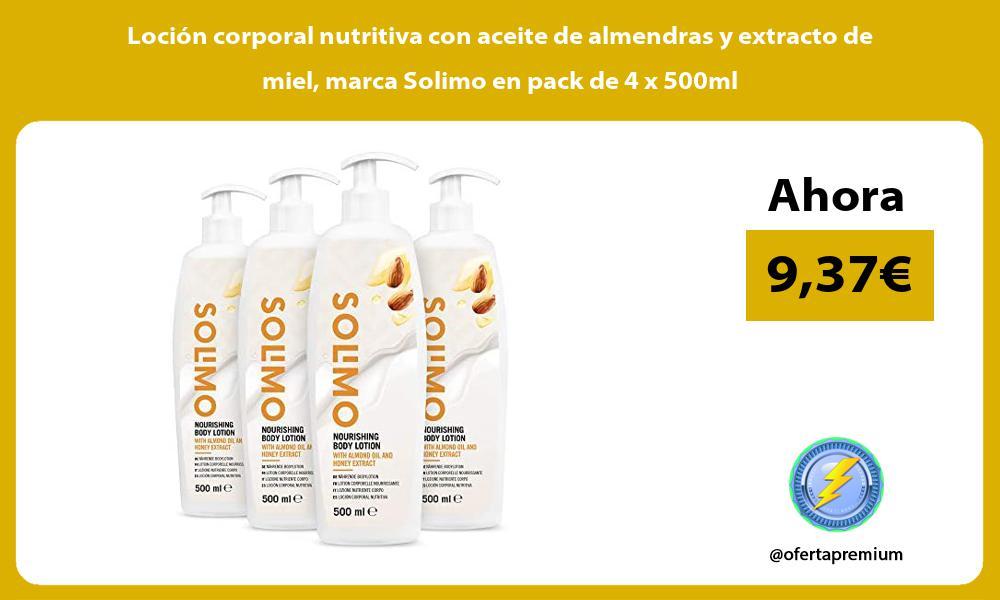 Locion corporal nutritiva con aceite de almendras y extracto de miel marca Solimo en pack de 4 x 500ml