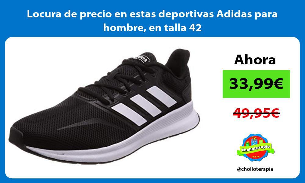 Locura de precio en estas deportivas Adidas para hombre en talla 42