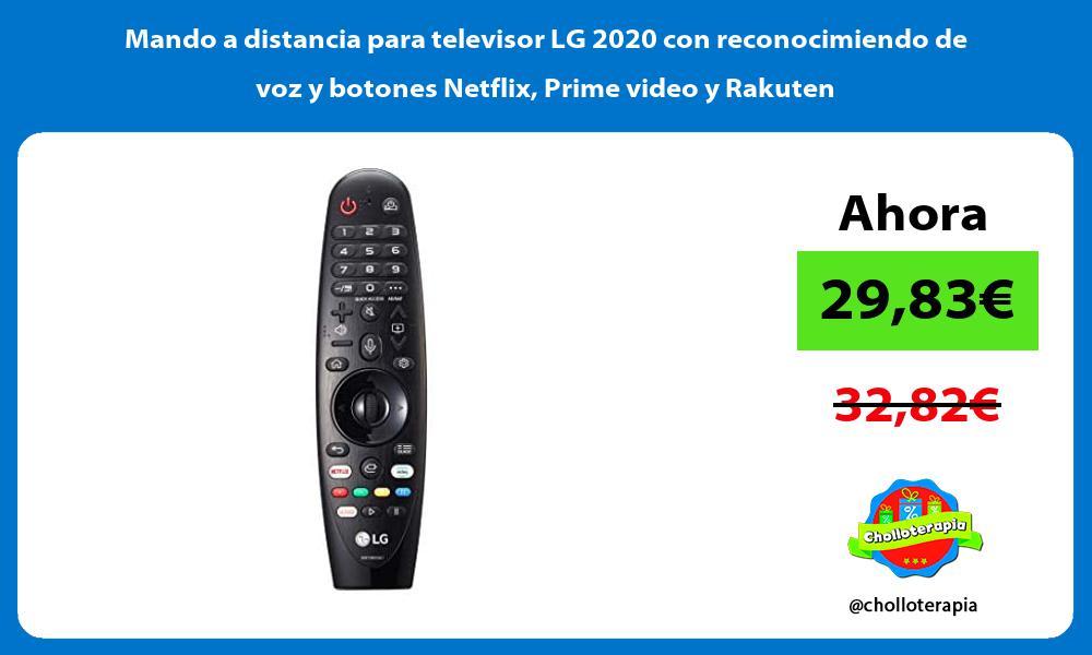 Mando a distancia para televisor LG 2020 con reconocimiendo de voz y botones Netflix Prime video y Rakuten