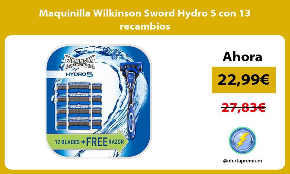 Maquinilla Wilkinson Sword Hydro 5 con 13 recambios