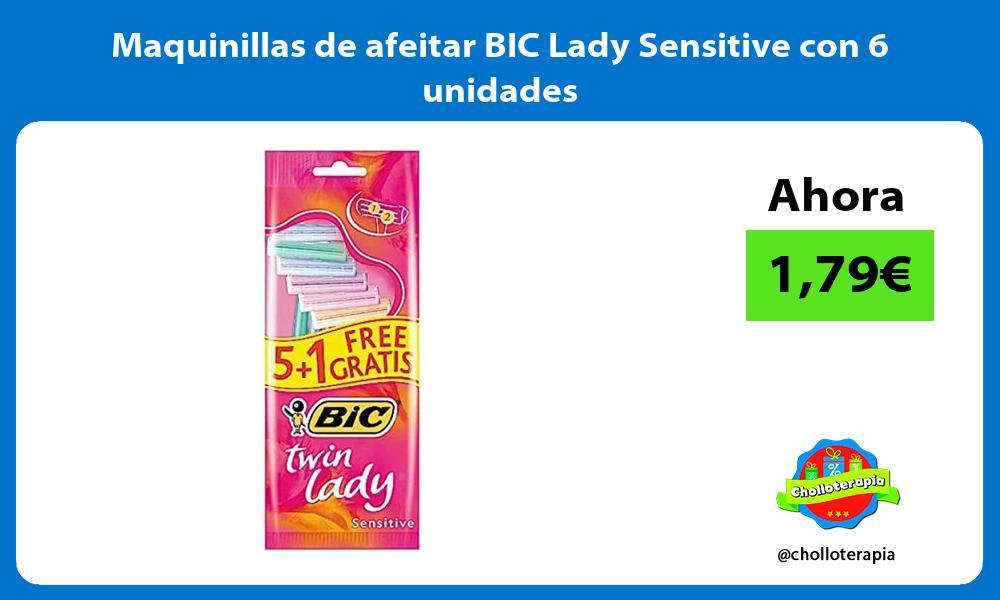 Maquinillas de afeitar BIC Lady Sensitive con 6 unidades