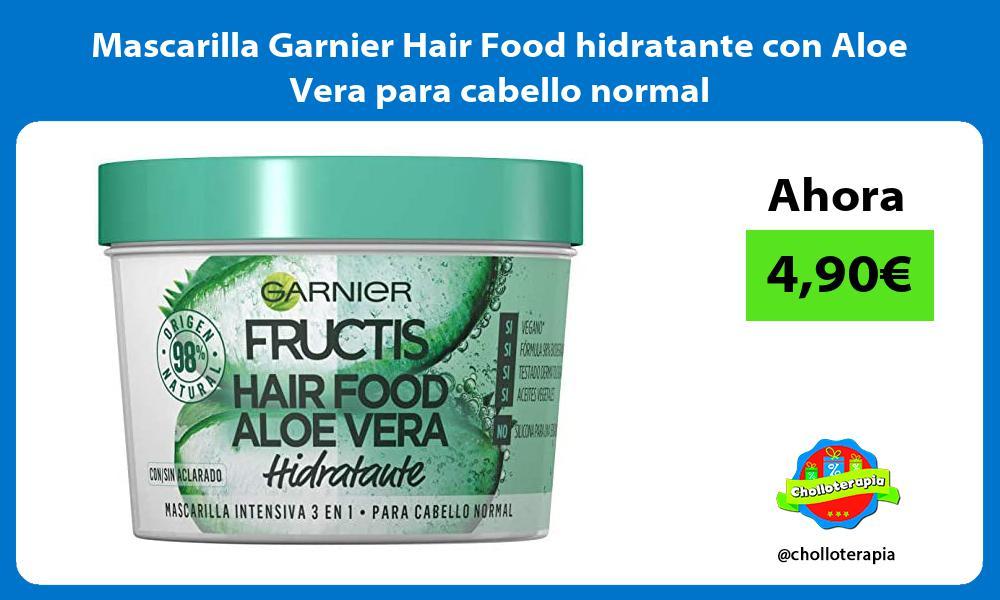 Mascarilla Garnier Hair Food hidratante con Aloe Vera para cabello normal