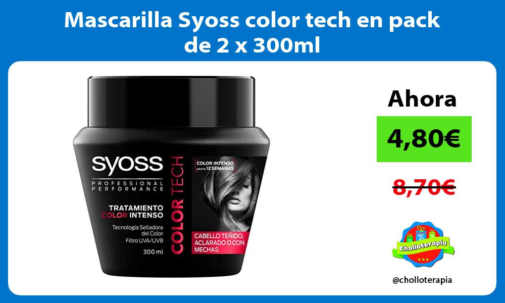 Mascarilla Syoss color tech en pack de 2 x 300ml
