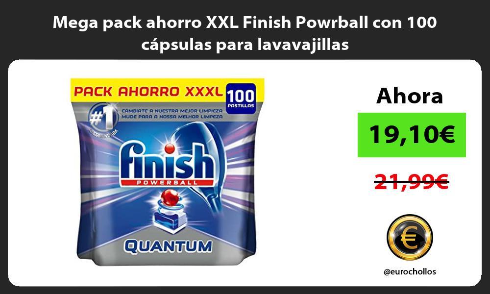 Mega pack ahorro XXL Finish Powrball con 100 capsulas para lavavajillas